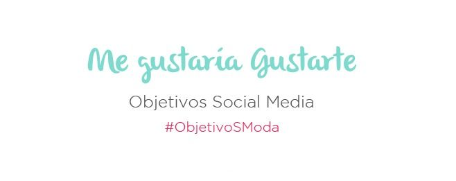 objetivos-social-media-marcas-de-moda-marketiniana