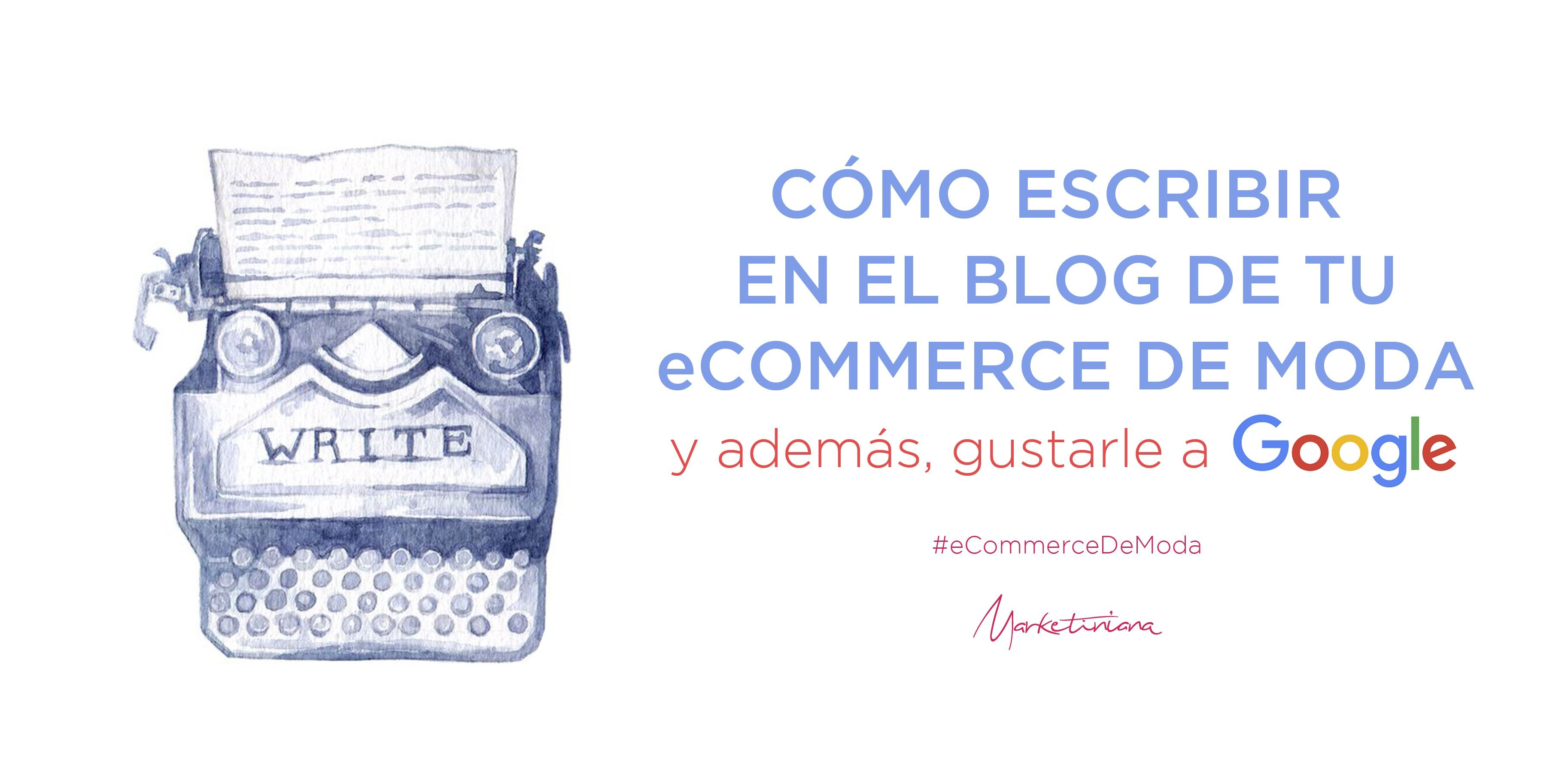 como-escribir-para-google-en-moda-marketiniana.jpg