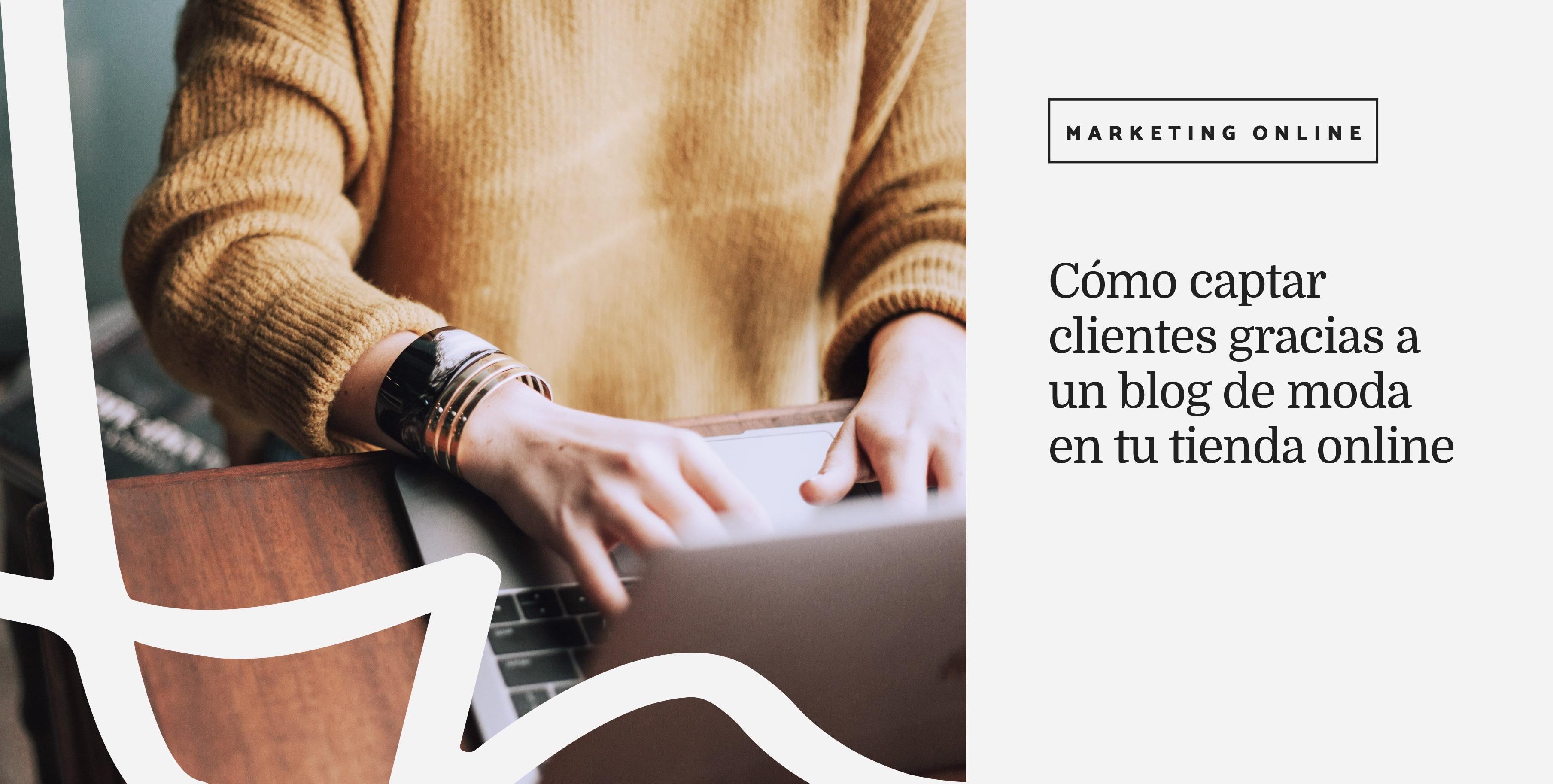 captar-clientes-con-tu-blog-de-moda-anadiazdelrio.com_.jpg
