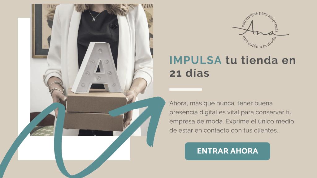 IMPULSA-tu-tienda-de-moda-en-21-dias-anadiazdelrio-click.png