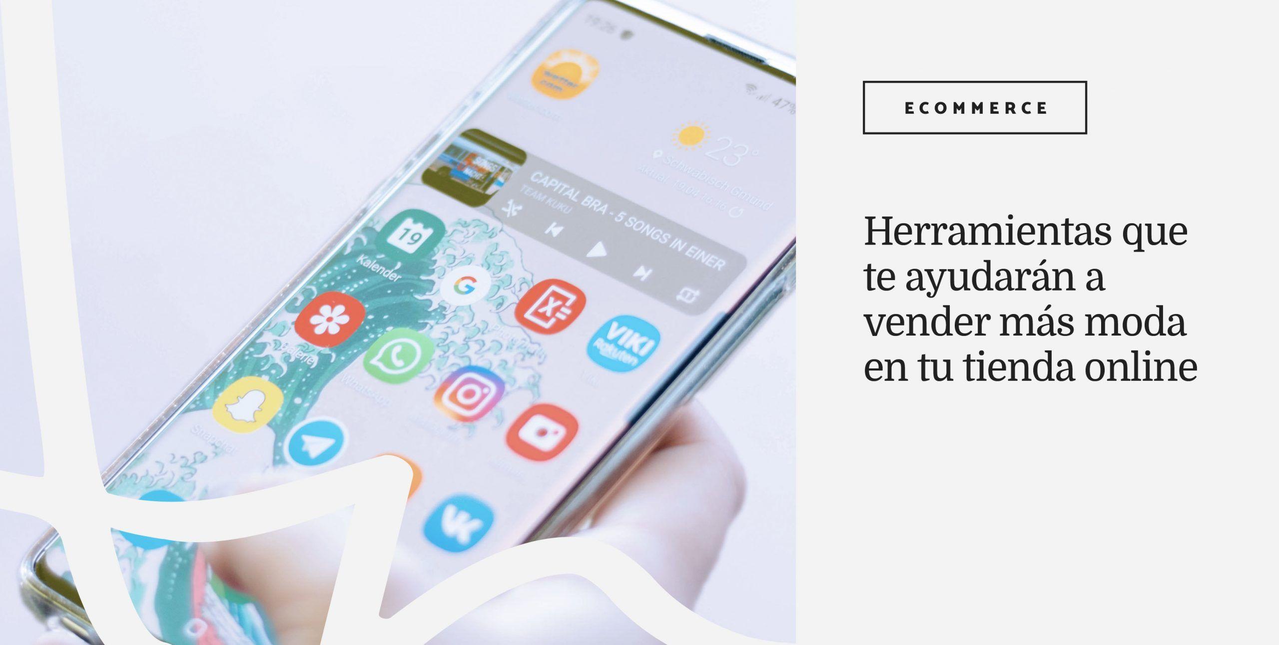 Herramientas-para-ecommerce-de-moda-Ana-Diaz-del-Rio-Consultora-Marketing-de-Moda-anadiazdelrio.com